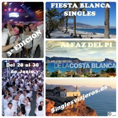 3&ordf; EDICI&Oacute;N GRAN FIESTA BLANCA SINGLES DEL 28 AL 30 de JUNIO EN ALFAZ DEL PI